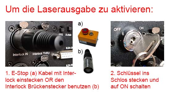 enable laser output - insert interlock and key switch