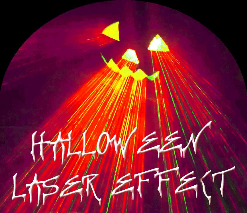 halloween laser effect