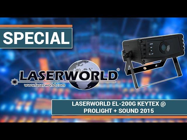 Laserworld EL-200G KeyTex I Prolight + Sound 2015