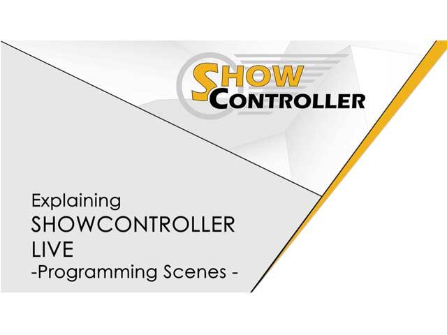 Showcontroller Live - Programming Scenes - explained | Laserworld