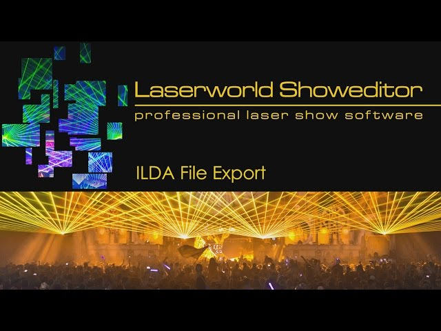04. ILDA File Export - Laserworld Showeditor Laser Show Software Tutorial Video