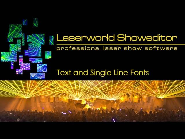 07. Text and Single Line Fonts - Laserworld Showeditor Laser Show Software Tutorial Video