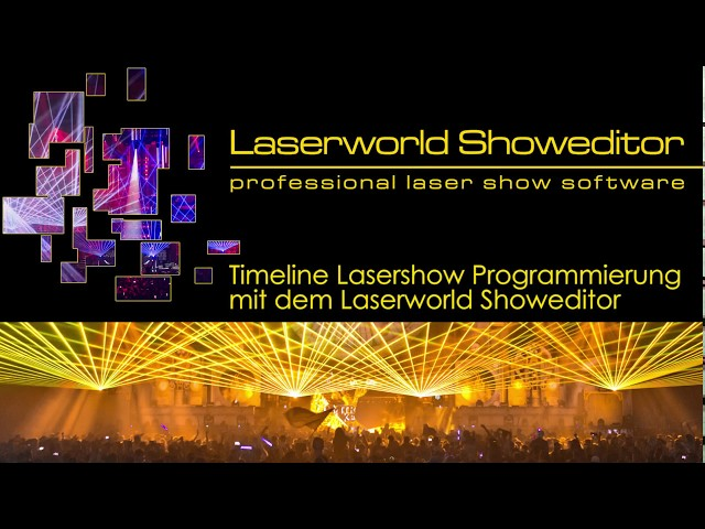 Lasershow-Programmierung auf der Timeline mit Laserworld Showeditor | Laserworld