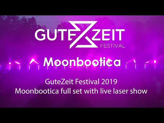 Moonbootica live at the GuteZeit Festival 2019 in Konstanz - Live Set | Laserworld