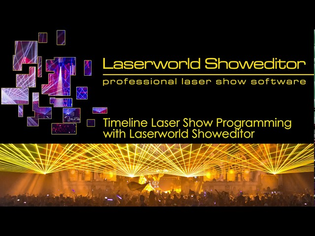 Laser Show Programming on Timeline with Laserworld Showeditor | Laserworld