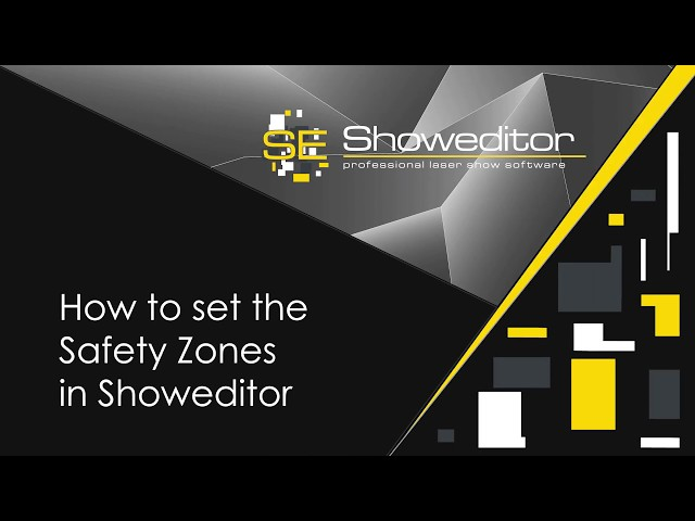 How to set the Safety Zones in Showeditor