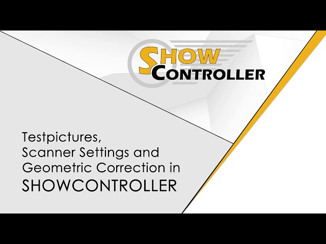 Showcontroller - Testpictures, Scanner Settings, Geometric Correction - explained | Laserworld