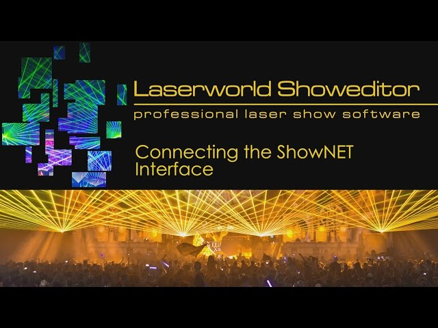 02. Connecting the ShowNET interface - Laserworld Showeditor Laser Show Software Tutorial Video